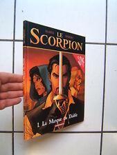 MARINI / LE  SCORPION 1 / LA MARQUE DU DIABLE / DARGAUD / EO