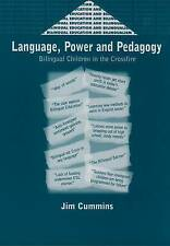 Language, Power and Pedagogy: Bilingual Children in the Crossfire (Bilingual Ed