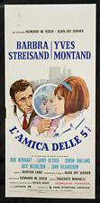 CINEMA-locandina L'AMICA DELLE 5 E 1/2 b. streisand, yves montand,V. MINNELLI
