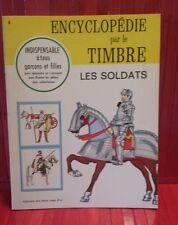 vintage 1967 Encyclopédie par le Timbre.  # 6 . les Soldats . sticker book