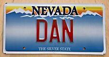"""NEVADA Vanity License Plate """" DAN """"  DANNY DANIEL DANNY BOY DANA"""