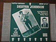 Dexter Johnson - Star of WSM Radio, Nashville on the Cattle Records - near mint