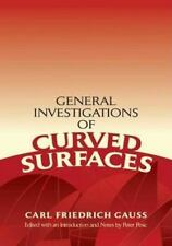 General Investigations of Curved Surfaces: Edited with an Introduction and Note