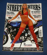 STREETFIGHTERS MAGAZINE NOVEMBER 2005 - FACTORY FIGHTERS ROAD TESTED