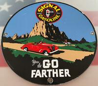 """VINTAGE SIGNAL GASOLINE PORCELAIN SIGN GAS STATION MOTOR OIL """"GO FARTHER"""" RARE"""