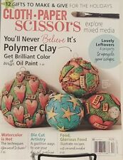 Cloth Paper Scissors Dec 2017 Never Believe It's Polymer Clay  FREE SHIPPING
