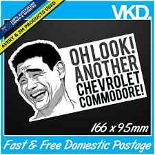 Oh Look, Another Chev Commodore Sticker/ Decal -  HOLDEN HSV UTE FUNNY MEME LOL