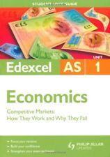 Edexcel AS Economics Student Unit Guide: Unit 1 Competitive Markets: How They.