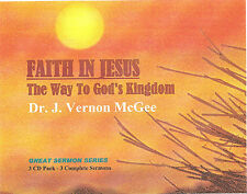 Dr. J. VERNON MCGEE -  Faith In Jesus-The Way To God's Kingdom (3 CDs)