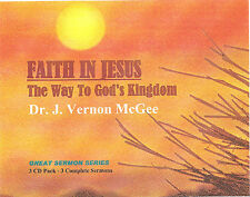 Dr. J. VERNON MCGEE- Faith In Jesus - Classic Sermon Edition (3 CDs)
