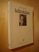 Paroutaud Pays des Eaux + fragments de journal et autobiographie Alfred de Rocca