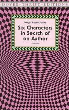 Six Characters in Search of an Author (Paperback or Softback)