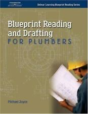 Blueprint Reading and Drafting for Plumbers by Michael A. Joyce (2003, Paperbac…