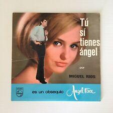 Vinilo Single - MIGUEL RIOS - Tú Sí Tienes Ángel