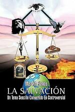 La Salvación : Un Tema Sencillo Convertido en Controversial by Marvin Fiallos...