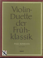 Violin-Duette der Frühklassik Band 1 - herausgegeben von Paul BORMANN
