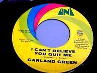 Garland Green - EX AUDIO & EX VINYL- I Can't Believe You Quit Me (Funk/Soul)