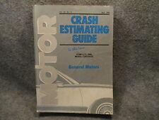 Motor Crash Estimating Guide Manual General Motors April 1992 Vol 24 No. 6 R347
