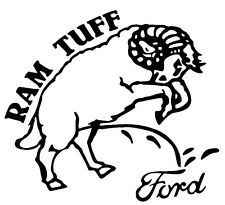 Ram Tuff Ford -  Window sticker Car/RV/Truck/Hunting/Outdoor/ATV Vinyl Decal