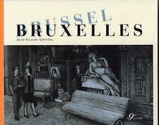 GOTTING BRUXELLES BRUSSEL TIRAGE LIMITÉ 500 ex. signés ETAT NEUF