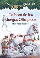 Magic Tree House: La Hora de los Juegos Olimpicos 16 by Mary Pope Osborne...