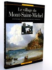 Le village du Mont-Saint-Michel Histoire... Daniel LELOUP. Chasse-Marée 2004