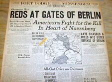 Three April 1945 hdln newspapers WW II ending in GERMANY as ALLIES INVADE BERLIN