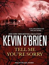 Tell Me You're Sorry by Kevin O'Brien (2014, MP3 CD, Unabridged)