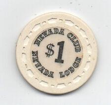 Old One Dollar Poker Chip Nevada Club at Nevada Lodge