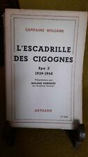 L'escadrille des Cigognes par le Capitaine WILLIAME