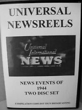 UNIVERSAL NEWSREELS 1944 (Two Disc Set)