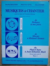 méthode MUSIQUES A CHANTER - Cycle 1 vol. 1, époque ancienne - Leduc