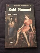 BOLD MOMENT  VICTOR H JOHNSON  PYRAMID BOOKS  125  1954  FIRST THUS  RACE