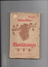 MEHILAISKIRJA MIKKO ILKKA 1913 FINNISH OPAS MEHILAISHOITAJILLE RARE BEE-KEEPING