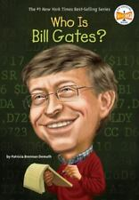 Who Is Bill Gates? (Who Was?) by Patricia Brennan Demuth