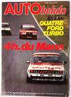 AUTO HEBDO 186 du 18/10/1979; 4H du Mans/ Essais Quatre Ford Turbo, Capri, Musta