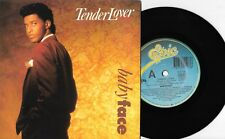 "BABY FACE - TENDER LOVER - 7"" 45 VINYL RECORD w PIC SLV - 1989"