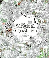 The Magical Christmas: A Colouring Book by Lizzie Mary Gullen NEW