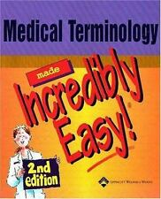 Medical Terminology Made Incredibly Easy! by Lippincott Williams & Wilkins...