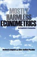Mostly Harmless Econometrics : An Empiricist's Companion, Paperback by Angris...