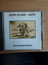 DEATH IN JUNE/KAPO Only Europa Knows Cd