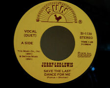 JERRY LEE LEWIS 45-SUN/Save The Last Dance For Me/Am I to Be the One #SI-1139