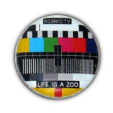 Badge MIRE TV - KOSMIC TV - Life is a ZOO pop retro vintage disco button Ø25mm