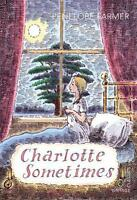 Charlotte Sometimes (Vintage Childrens Classics) by Farmer, Penelope | Paperback