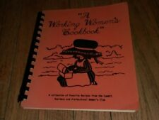 Working Women's Cookbook Favorite Recipes Summit Business Professional Club book