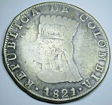 1821 BA JF Colombia 8 Reales Silver Eight Cundimarca Antique 1800's Dollar Coin