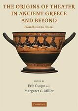 The Origins of Theater in Ancient Greece and Beyond: From Ritual to Drama