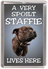 """Staffordshire Bull Terrier Fridge Magnet """"A VERY SPOILT STAFFIE LIVES HERE"""""""