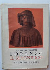 Lorenzo il Magnifico Umberto Dorini Vallecchi 1949