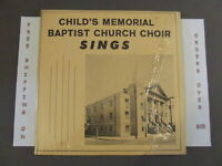 CHILD'S MEMORIAL BAPTIST CHURCH CHOIR SINGS PHILADELPHIA LP PRIVATE PRESS